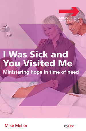 I Was Sick and You Visited Me