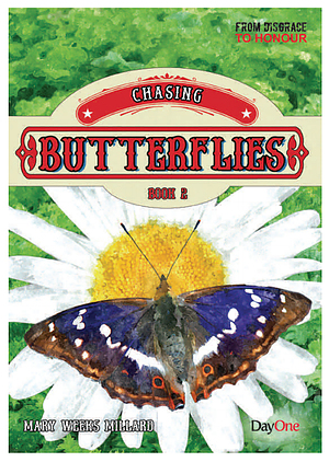 Chasing Butterflies Book 2