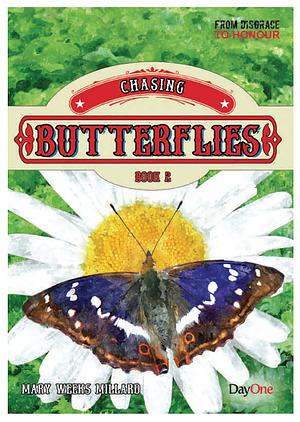 Chasing Butterflies Book 2