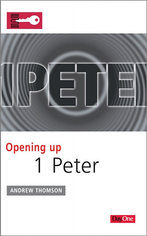 Opening Up 1 Peter