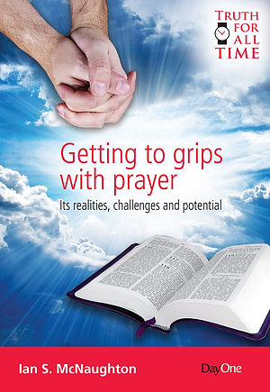Getting to Grips with Prayer
