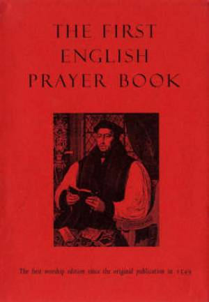 The First English Prayer Book (Adapted for Modern Use)