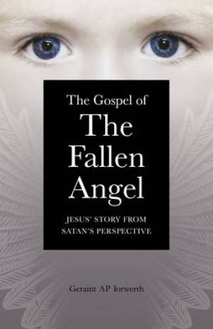 Gospel of the Fallen Angel