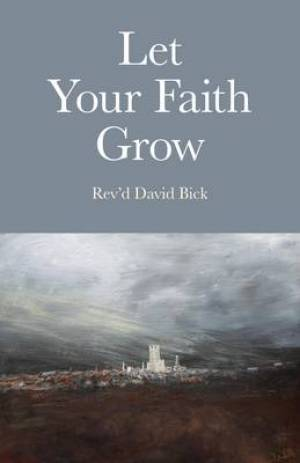Let Your Faith Grow
