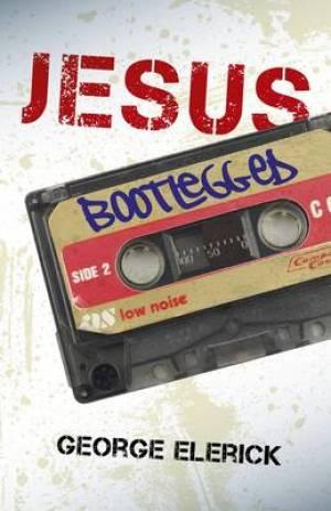 Jesus Bootlegged
