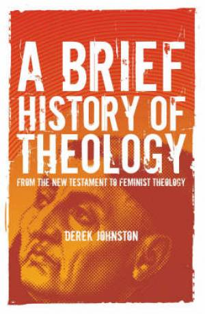 A Brief History of Theology