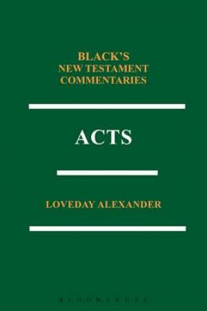 Acts: Black's New Testament Commentaries Series