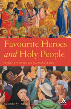 Favourite Heroes And Holy People