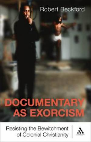 Documentary as Exorcism