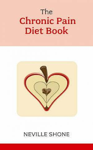 Chronic Pain Diet Book, The
