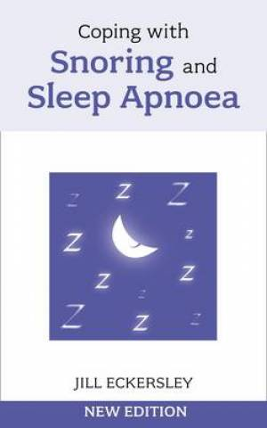 Coping With Snoring & Sleep Apnooea Pb