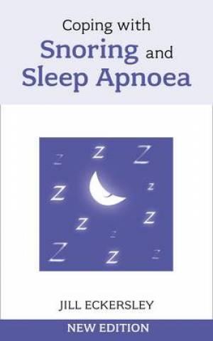 Coping With Snoring & Sleep Apnooea Pb