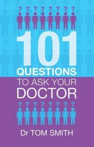 101 Questions To Ask Your Doctor