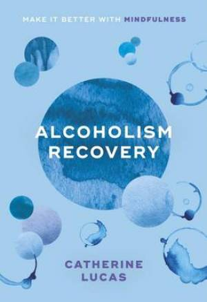 Alcoholism Recovery