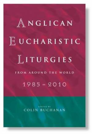 Anglican Eucharistic Liturgies