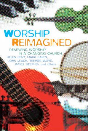 Worship Reimagined