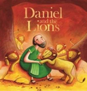 My First Bible Stories Old Testament: Daniel and the Lions