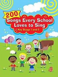 ISBN 9781848670877 product image for 200 Songs Every School Loves to Sing | upcitemdb.com