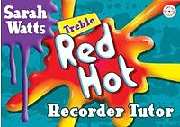 Red Hot Recorder Tutor - Treble Student