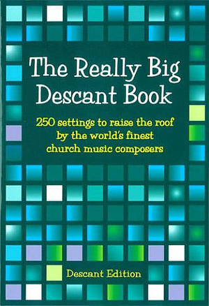 The Really Big Descant Book