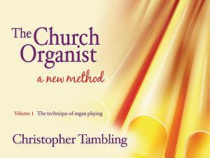 The Church Organist : Volume 1