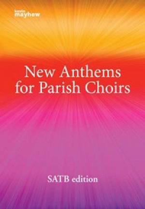 New Anthems for Parish Choirs