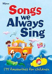 Songs We Always Sing