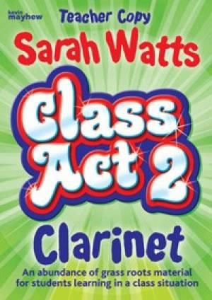 Class Act 2 Clarinet - Teacher Copy
