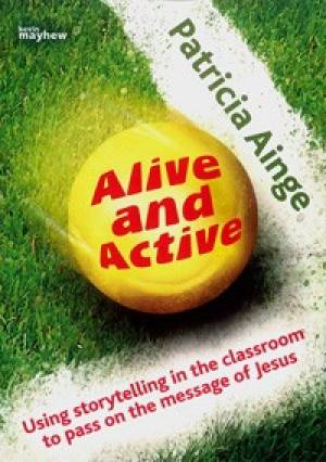 Alive and Active