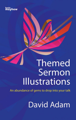 Themed Sermon Illustrations