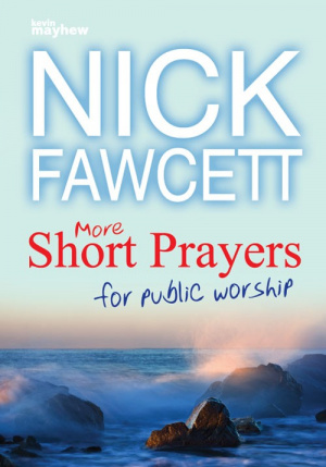 More Short Prayers for Public Worship