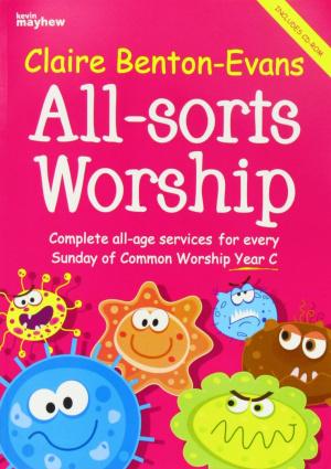 All-sorts Worship - Year C