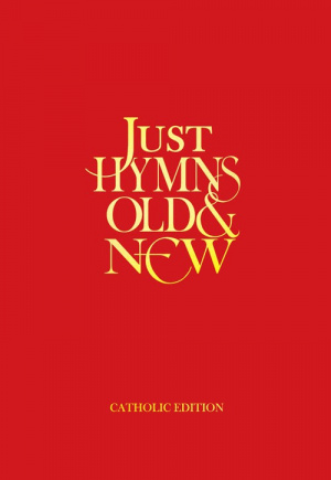 Just Hymns Old and New Catholic Edition Words