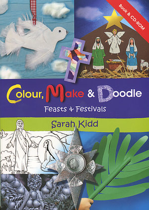 Colour Make and Doodle Feasts and Festivals