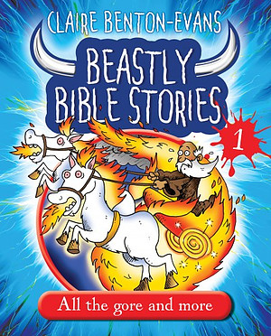 Beastly Bible Stories 1