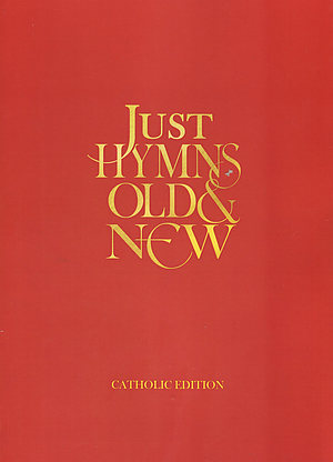 Just Hymns Old and New  Large Print Catholic Edition