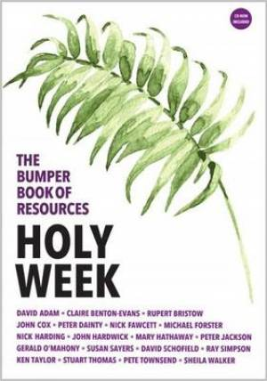The Bumper Book of Resources: Holy Week (Volume 3)