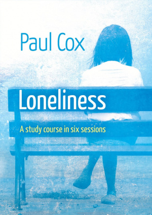 Loneliness - A Study Course in Six Sessions
