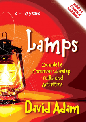 Lamps - Complete Common Worship Talks and Activities