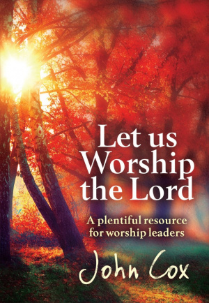 Let Us Worship the Lord