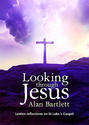 Looking Through Jesus