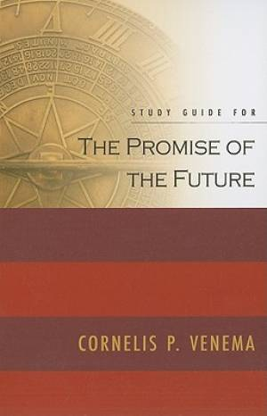 Study Guide for the Promise of the Future