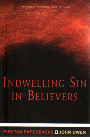 Indwelling Sin In Believers Pb
