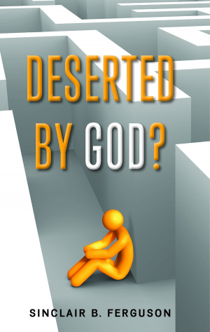 Deserted by God?