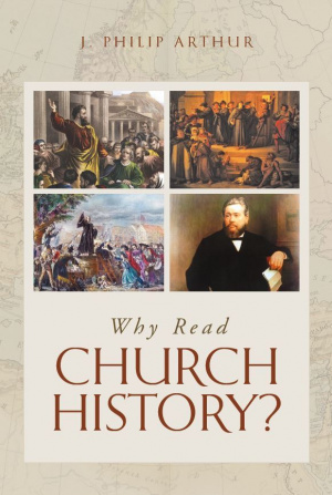Why Read Church History?