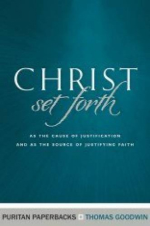 Christ Set Forth