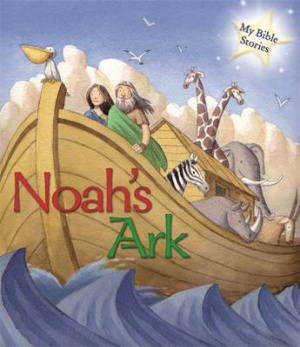 My Bible Stories: Noah's Ark