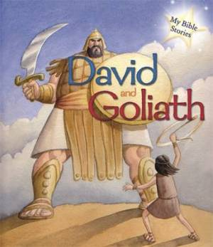 My Bible Stories: David and Goliath