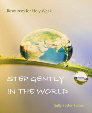 Step Gently in the World