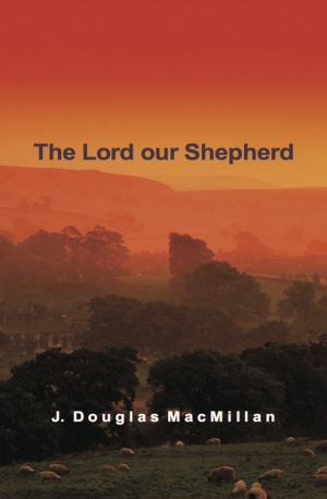 Lord Our Shepherd The Pb